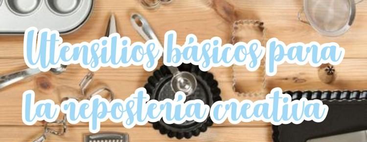 utensilios basicos para la reposteria creativa