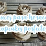 Trucos para hornear cupcakes perfectos