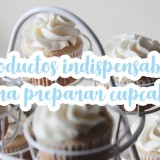 Productos indispensables para cupcakes