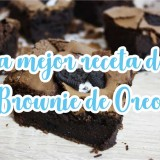 La mejor receta de Brownie de Oreo